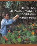 HERBAL MEDICINE-MAKER'S HANDBOOK: A Home Manual